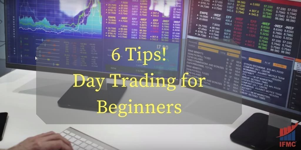 6 Tips Day Trading for Beginners