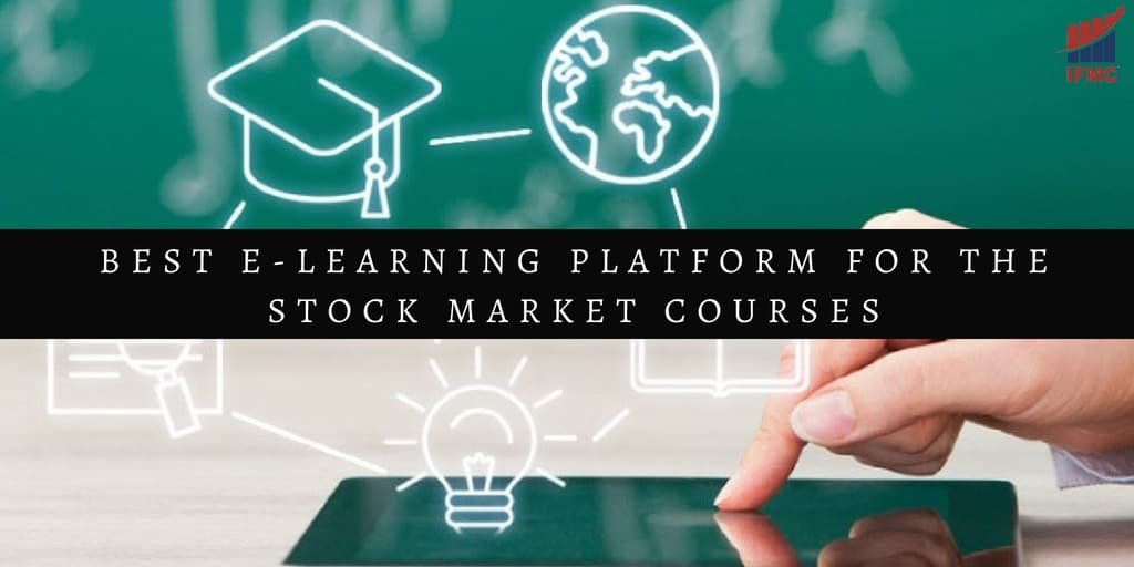 IFMC Best E-Learning Platform for the Stock Market Courses