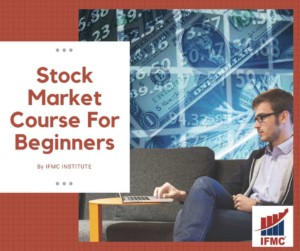 Stock Market Course Online For Beginners by IFMC Institute