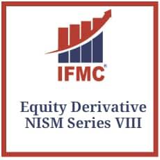 Equity Derivative - NISM Series VIII - IFMC Institute