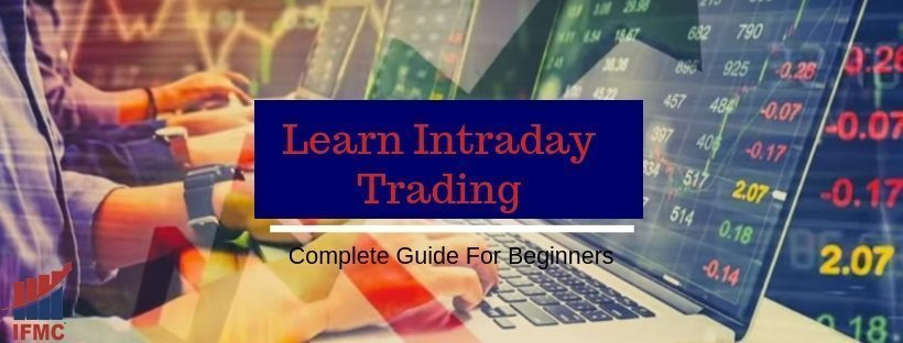 Learn Intraday Trading | Complete Guide For Beginners