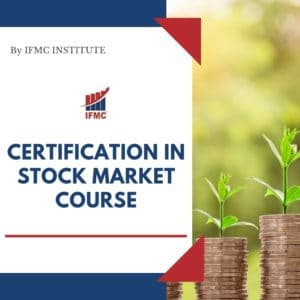 Certification in Stock Market Course - ifmc institute new delhi