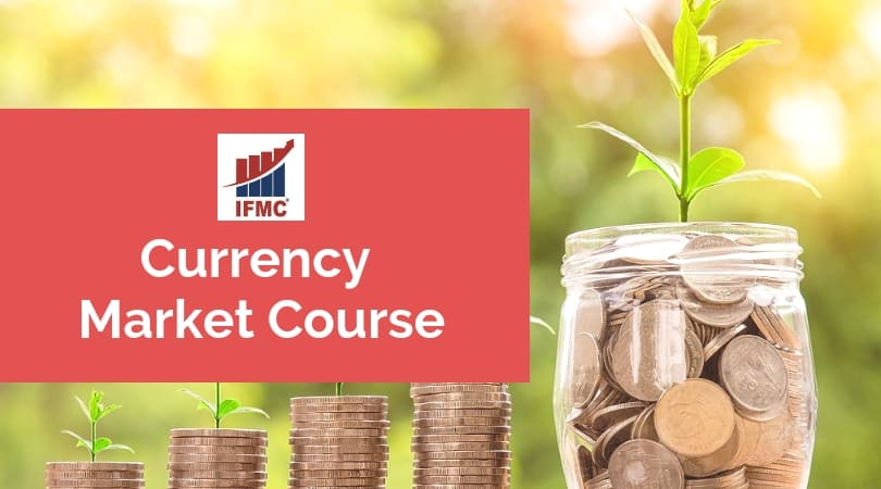 Currency Market Course-IFMC Institute