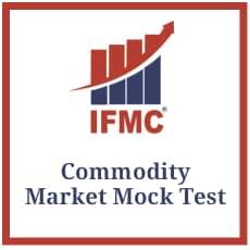 IFMC Commodity Market Mock Test