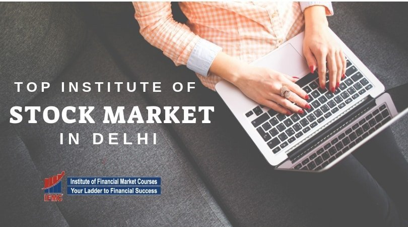 Top Institute of Stock Market in Delhi