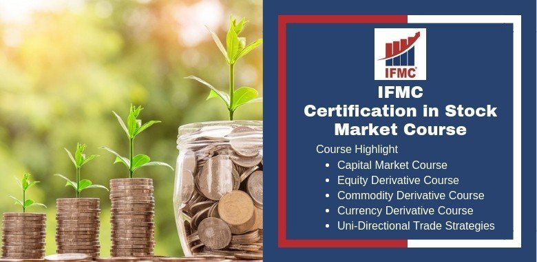 Certification in Stock Market Course Institute in New Delhi - IFMC Institute
