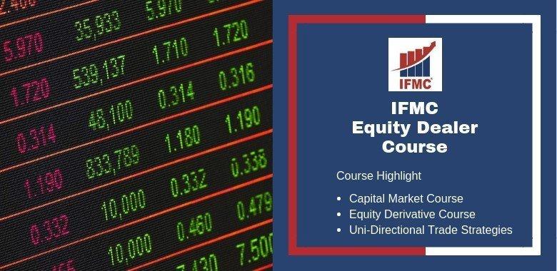 Equity Dealer Course - IFMC Institute New Delhi